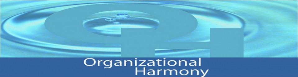 Organizational Harmony